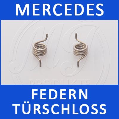 Mercedes Federn Türschloss W169 2